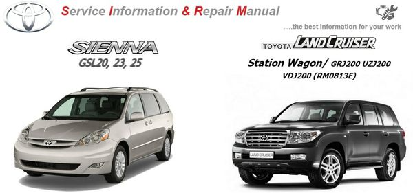 TOYOTA LANDCRUISER & SIENNA 2009 WORKSHOP MANUAL GSIC.