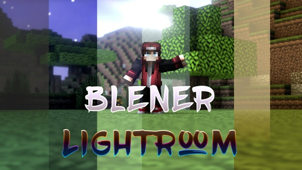 Blener Minecraft Lightroom V2 (not blender its blener)
