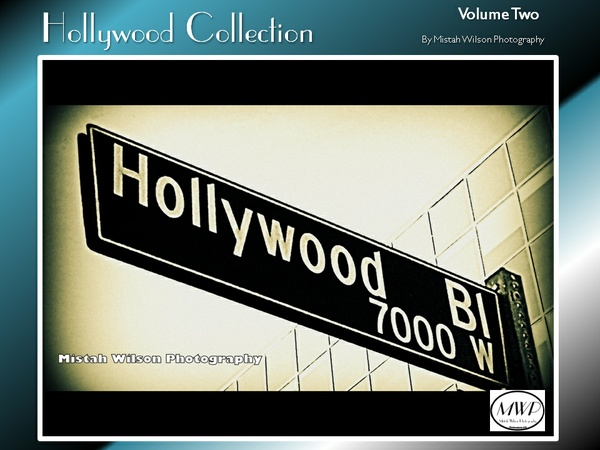 Hollywood Collection Volume Two by Mistah Wilson Photography