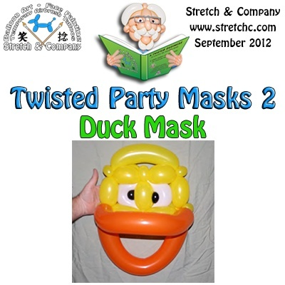 Duck Mask from Twisted Party Masks 2 by Stretch the Balloon Dude