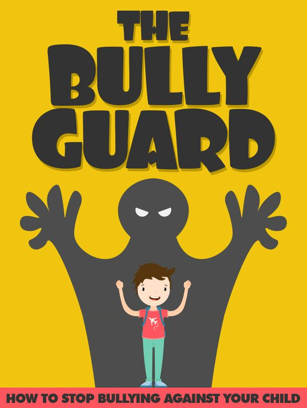 The Bully Guard