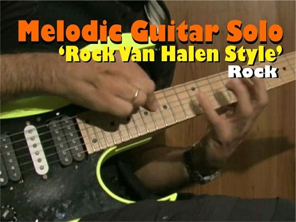 MELODIC GUITAR ROCK SOLO VAN HALEN STYLE