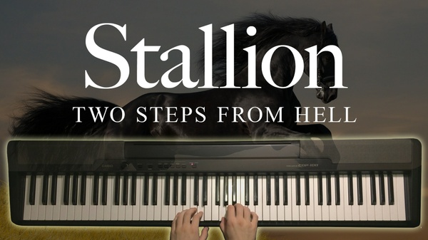 Stallion Piano Sheet Music (Two Steps From Hell)