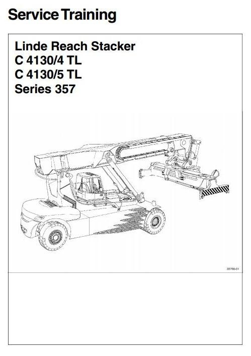 Linde Reachstacker Type 357: C4130/4 TL, C4130/5 TL Service Training (Workshop) Manual