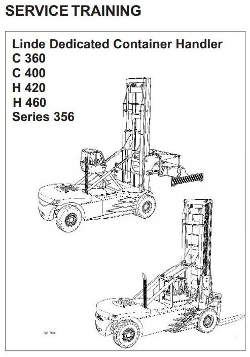 Linde Lift Truck Type 356: C360, C400, H420, H460 Service Training (Workshop) Manual