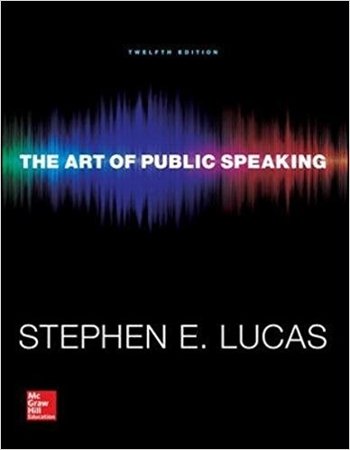 The Art of Public Speaking, 12th Edition by Stephen Lucas  ( PDF Instant download )