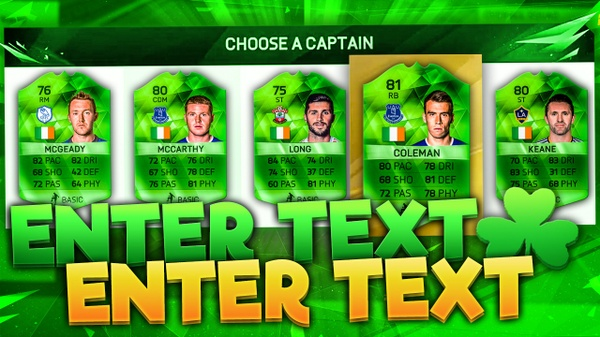 FIFA 16 St Patricks Day Fut Draft Thumbnail Template (NO PHOTOSHOP NEEDED)