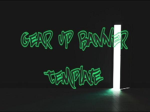 Gear Up Banner Template