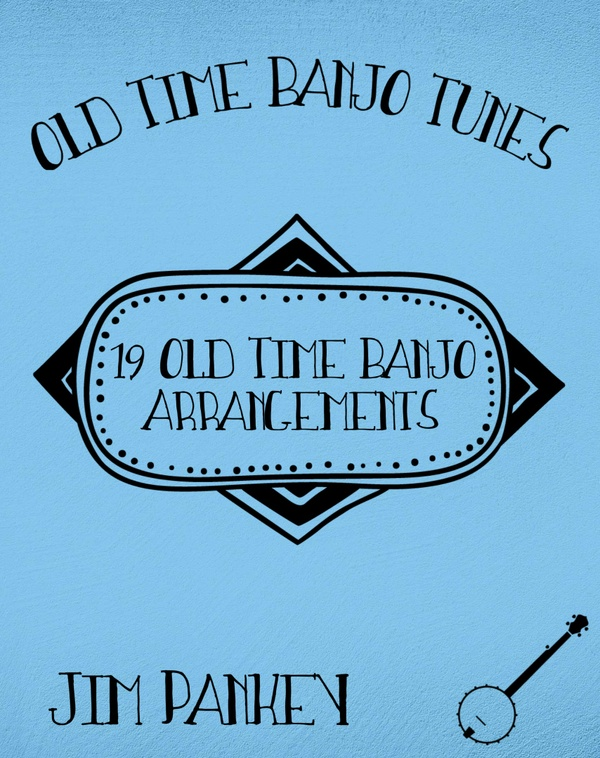 19 Old Time Banjo Arrangements