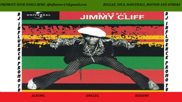 The Very Bast Of Jimmy Cliff Classic Mix By Djinfluence