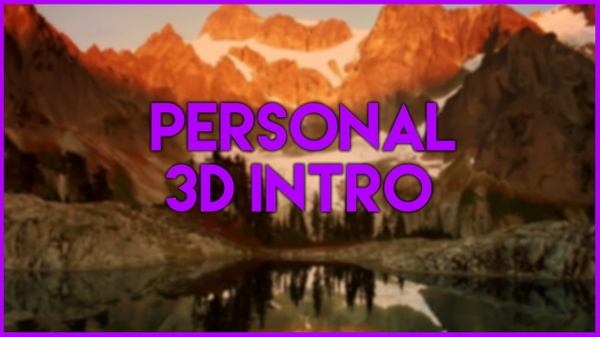 3D Personal Intro ($ or €)