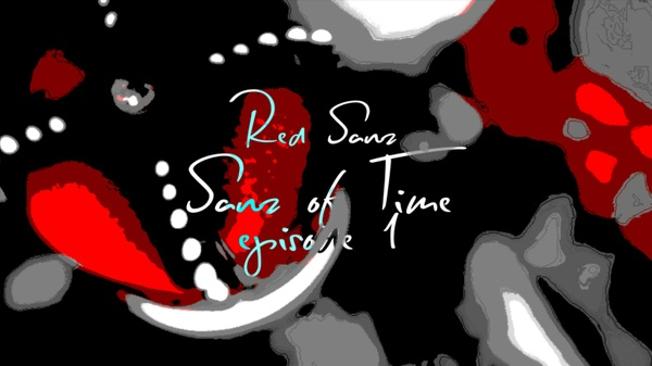 Sanz of Time #1 Project File (+Clips and Cinematics) (CS6 and Above)