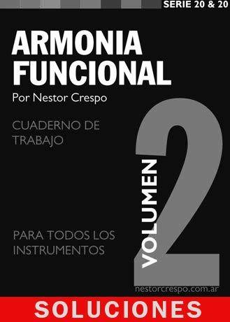 SOLUCIONES /  Ejercicios y Trabajos Prácticos del Libro Armonía Funcional 2