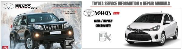 TOYOTA LAND CRUISER PRADO 2010 & YARIS 2014 WORKSHOP MANUAL
