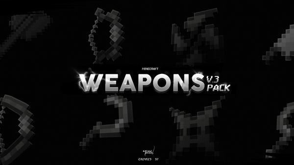 Weapons Pack V.3 » Model Pack