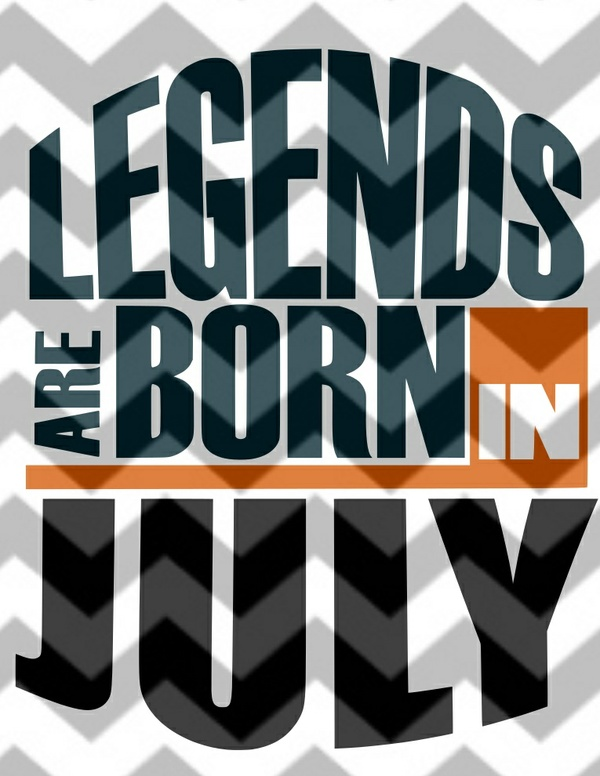 Legends are born in July SVG