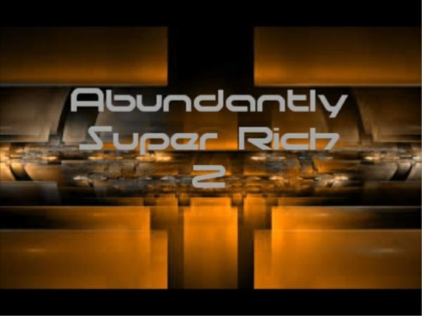 Abundantly Super Rich 2 MP3
