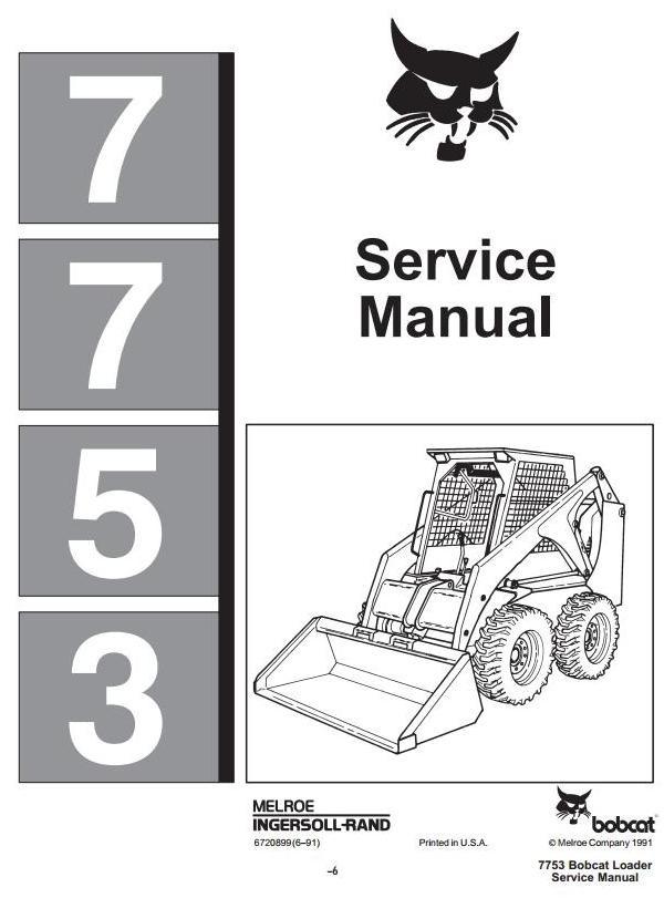 Bobcat Skid Steer Loader Type 7753 Workshop Service Manual