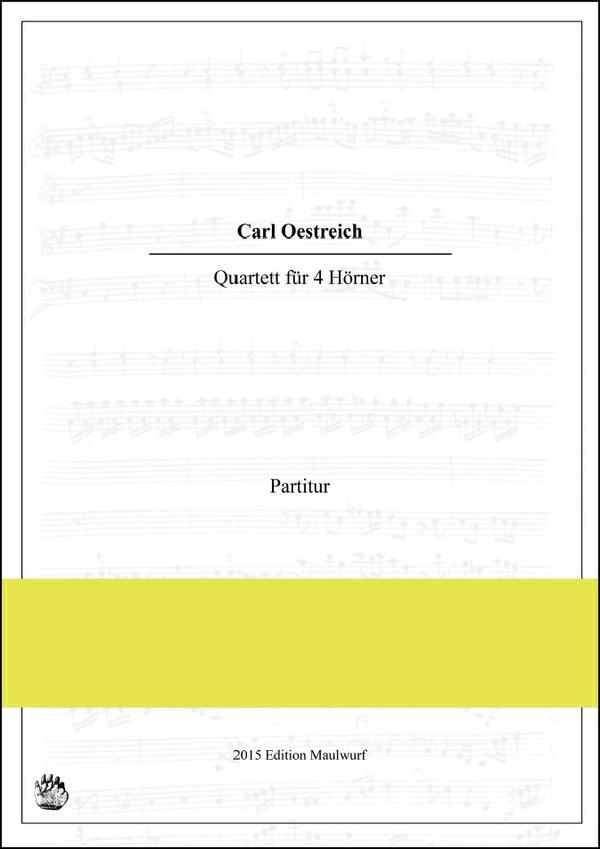 Carl Oestreich - Quartett für 4 Hörner