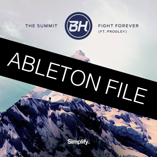 BH - The Summit (ABLETON PROJECT & STEMS & MIDI)