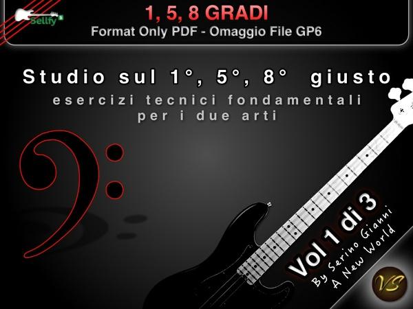 VOL 1 - 1°, 5°, 8° GRADI - FORMAT PDF HD - (IN OMAGGIO FILE GP6)
