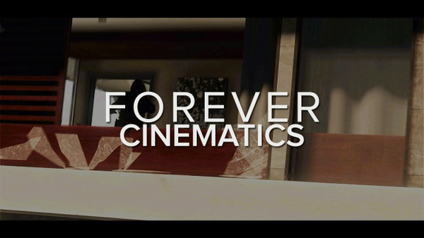 FOREVER - Cinematics