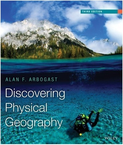 Discovering Physical Geography 3rd Edition by Alan F. Arbogast ( PDF )
