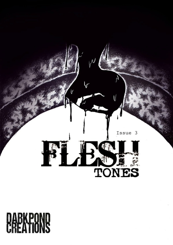 Flesh Tones: Issue 3