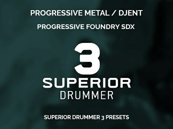 Superior Drummer 3 Presets // Progressive metal & djent style for Progressive Foundry SDX