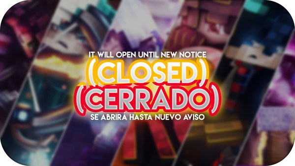 (CLOSED) (CERRADO)