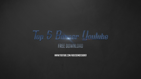 Top 5 Banner Youtube Free Download 2016