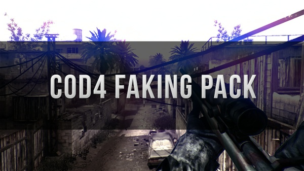 Cod4 Faking Pack