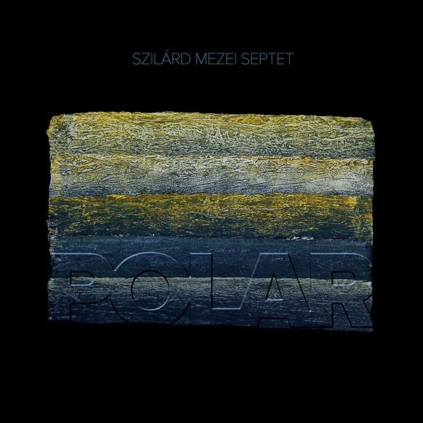 MW933 Szilard Mezei Septet - Polar