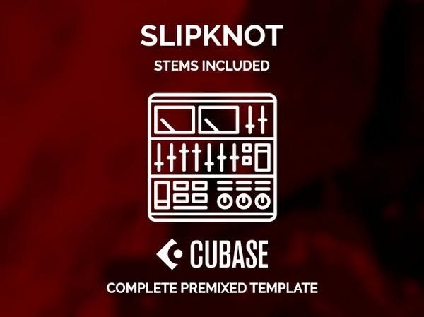 CUBASE PREMIXED TEMPLATE - Slipknot