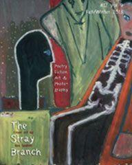 The Stray Branch Fall/Winter 2013 #12 Vol 9