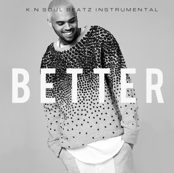 Better - R&B Hip Hop Chris Brown Type Beat Instrumental