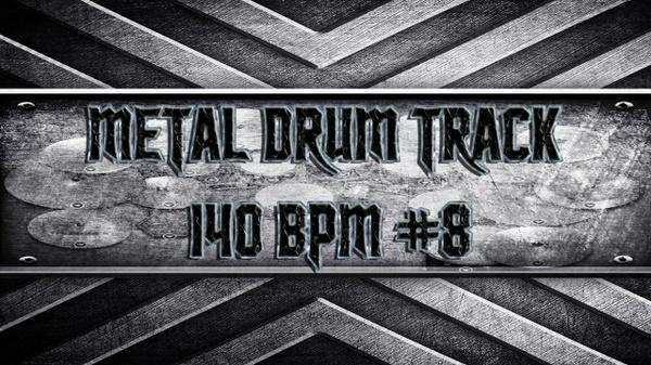 Metal Drum Track 140 BPM #8