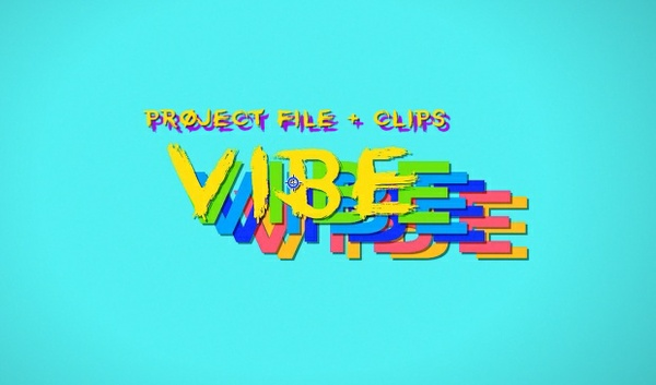 VIBE (PROJECT FILE + CLIPS)