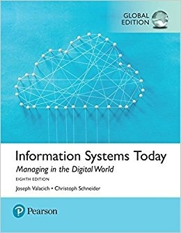 Information Systems Today, Managing the Digital World  Global Edition ( PDF , Instant download )