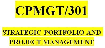 CPMGT 301 Entire Course