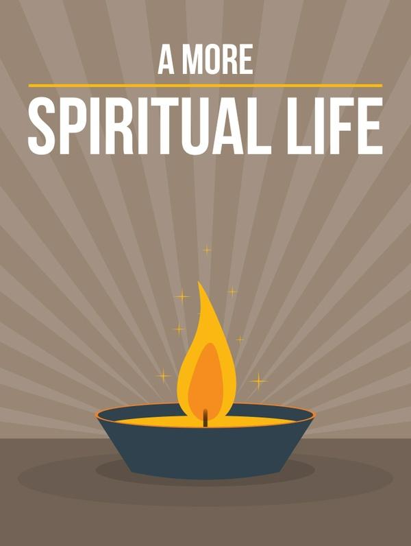 A More Spiritual Life
