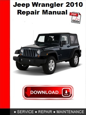 Jeep Wrangler 2010 Repair Manual