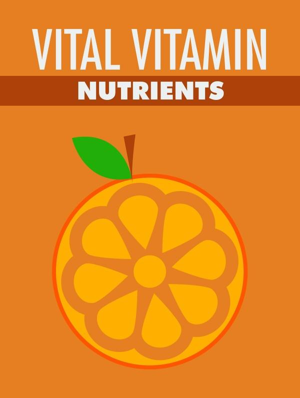 Vital Vitamin Nutrients