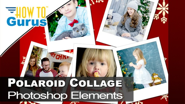 Photoshop Elements Polaroid Photo Collage Great Beginner Layers Project 2018 15 14 13 12 11 Tutorial