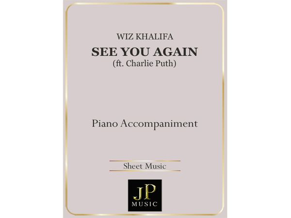 See You Again ft. Charlie Puth - Piano Accompaniment
