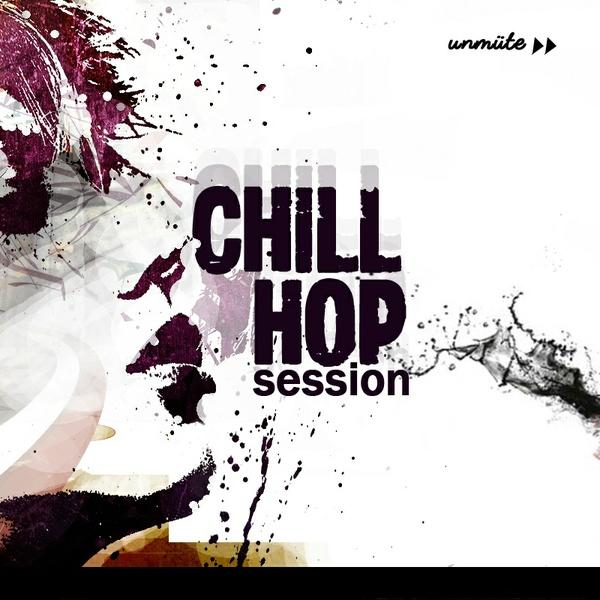 Unmüte Chill Hop Session Vol 1