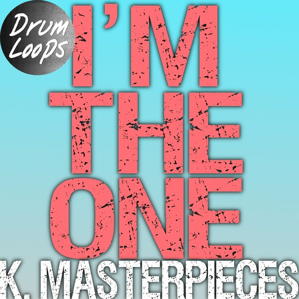 I'm The One - Drum Loops - Inspired by DJ Khaled, Justin Bieber, Chance the Rapper & Lil Wayne