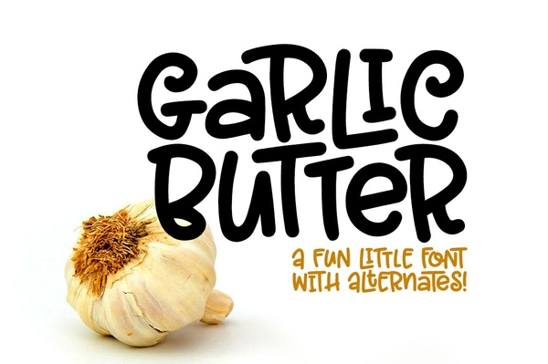 Garlic Butter: a tasty fun font!