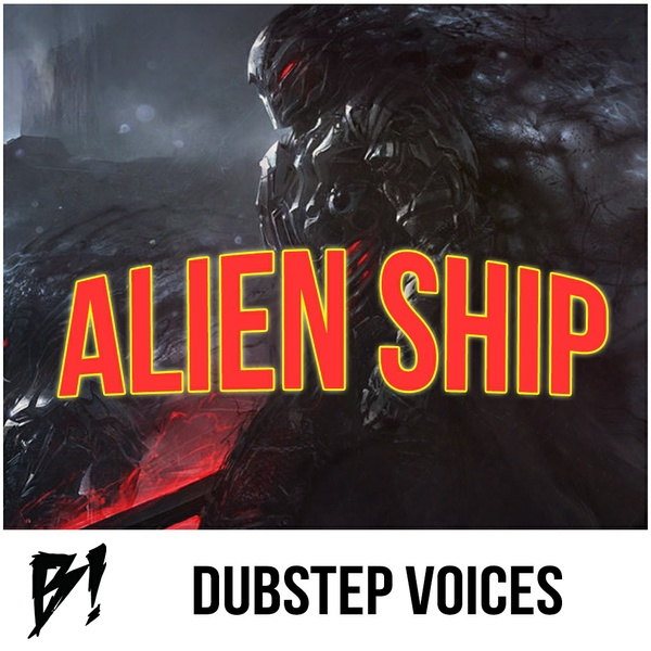 Alien Ship Dubstep Voices (Sample Pack)