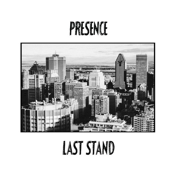 PRESENCE - LAST STAND
